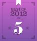Best of 2012 #5
